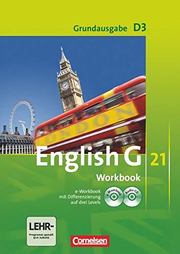9783060312856: English G 21. Grundausgabe D 3. Workbook mit CD-ROM (e-Workbook) und CD: 7. Schuljahr