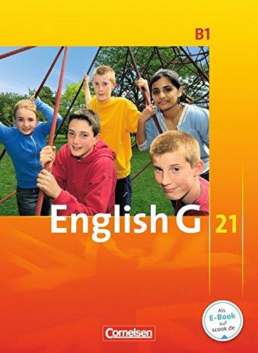 9783060313105: English G 21. Ausgabe B 1. Schülerbuch: 5. Schuljahr. Für Realschulen