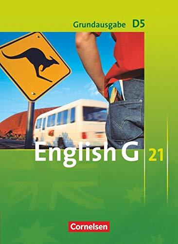9783060313242: English G 21. Grundausgabe D 5. Schülerbuch: 9. Schuljahr
