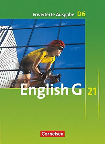 9783060313259: English G 21 - Erweiterte Ausgabe D 06: 10. Schuljahr. Schulerbuch