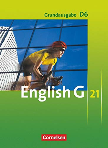 9783060313266: English G 21 - Grundausgabe D 06: 10. Schuljahr. Schulerbuch