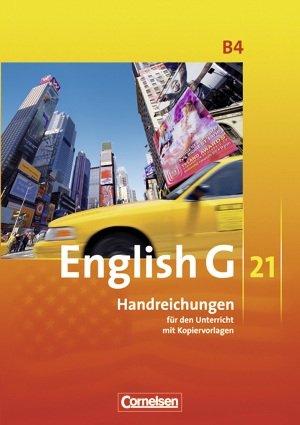 9783060313365: English G 21 Ausgabe B. Band 4. 8. Schuljahr. Handreichungen für den Unterricht