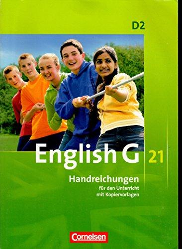 9783060313419: English G 21 D2 - Handreichungen für den Unterricht mit Kopiervorlagen