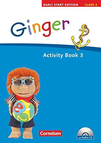 9783060313501: Ginger - Early Start Edition 3. 3. Schuljahr. Activity Book mit Lieder-/Text-CD