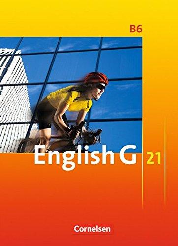 9783060313655: English G 21. Ausgabe B 6. Schülerbuch: 10. Schuljahr