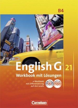 9783060313860: Englisch G 21. Ausgabe B Band 4, 8. Schuljahr. Workbook mit L�sungen - Lehrerfasssung