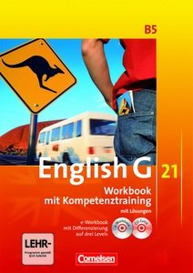 9783060313877: English G 21. Band B5. 9. Schuljahr. Workbook mit Kompetenztraining mit Lösungen