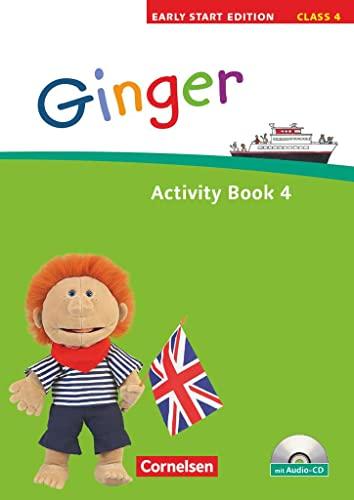 9783060314171: Ginger - Early Start Edition 4 - Activity Book mit Lieder-/Text-CD: 4. Schuljahr