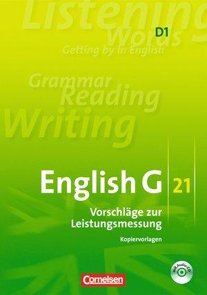 9783060315291: Englisch G21, D1, Vorschläge zur Leistungsmessung mit Kopiervorlagen, (inkl. Audio-CD) Klassenarbeiten G 21 D1