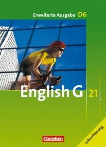 9783060317073: English G 21. Erweiterte Ausgabe D6. Schülerbuch - Lehrerfassung. Band 6, 10. Schuljahr