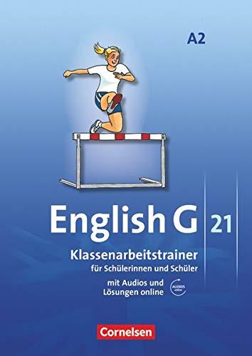 9783060319022: English G 21 - Ausgabe A: Band 2: 6. Schuljahr - Klassenarbeitstrainer mit Lösungen und Audios online