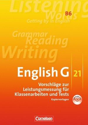 9783060319947: English G 21. B6 Vorschläge zur Leistungsmessung. Ausgabe B. 10. Schuljahr