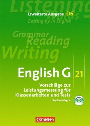 9783060319961: English G 21. Erweiterte Ausgabe D6. Vorschläge zur Leistungsmessung. Band 6, 10. Schuljahr