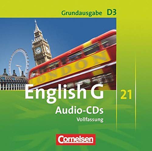 English G 21. Grundausgabe D 3. Audio-CDs: 7. Schuljahr
