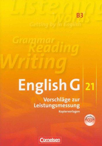 9783060320790: English G 21 Ausgabe B Band 3: 7. Schuljahr Vorschläge zur Leistungsmessung Kopiervorlagen mit CD Klassenarbeiten Englisch G21 B3