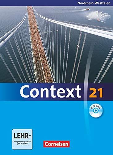 9783060322367: Context 21 - Nordrhein-Westfalen: Context 21. Schülerbuch mit DVD-ROM. Nordrhein-Westfalen