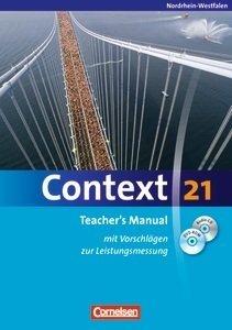 9783060322381: Context 21. Teacher's Manual. Nordrhein-Westfalen. Mit Vorschlägen zur Leistungsmessung, CD-ROM und DVD