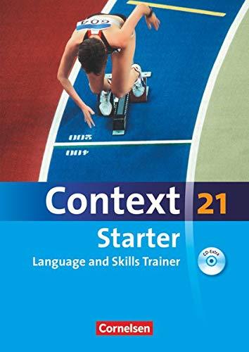 9783060322763: Context 21 Starter. Language and Skills Trainer. Workbook mit Audio-CD ohne Lösungsschlüssel