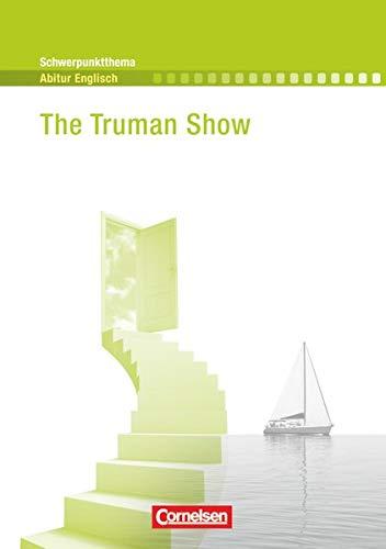 9783060322824: Schwerpunktthema Abitur Englisch: The Truman Show: A Film Study. Textheft
