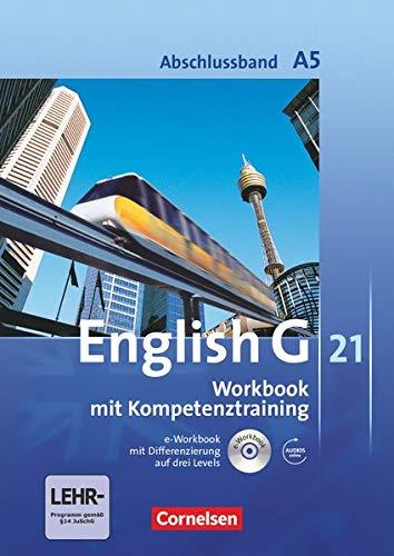 9783060323111: English G 21.  Ausgabe A. Abschlussband 5: 9. Schuljahr. Workbook mit CD-ROM (e-Workbook) und CD