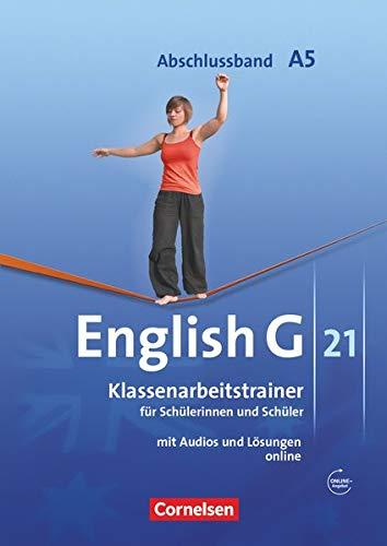 9783060323166: English G 21. Ausgabe A 5. Abschlussband 5-jährige Sekundarstufe I. Klassenarbeitstrainer mit Lösungen und CD: 9. Schuljahr