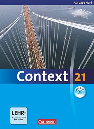 9783060323319: Context 21. Schülerbuch mit DVD-ROM. Nord (Bremen, Hamburg, Niedersachsen, Schleswig-Holstein)