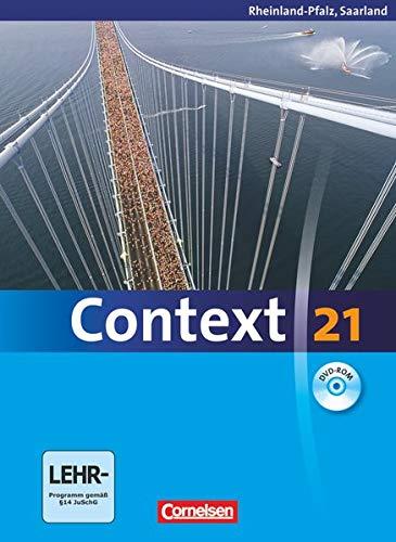 9783060323418: Context 21. Schülerbuch mit CD-ROM. Rheinland-Pfalz und Saarland