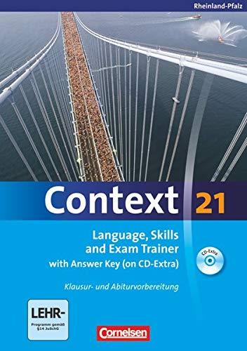9783060323661: Context 21. Language, Skills and Exam Trainer. Rheinland-Pfalz