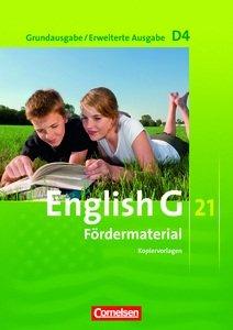 9783060323999: English G 21. Grundausgabe D4 / Erweiterte Ausgabe D4. Fördermaterial Band 4, 8. Schuljahr
