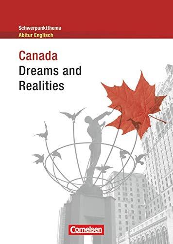 9783060325801: Schwerpunktthema Abitur Englisch. Canada - Dreams and Realities: Textheft