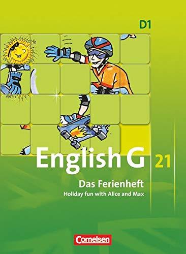 9783060329250: English G 21. Ausgabe D 1. Das Ferienheft: 5. Schuljahr. Holiday fun with Alice and Max. Arbeitsheft