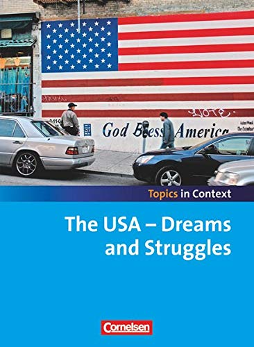 9783060331581: Topics in Context: The USA - Dreams and Struggles: Schülerheft