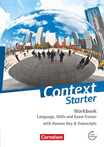 9783060334643: Context Starter Workbook: Language, Skills and Exam Trainer. Workbook - Mit Answer Key & Transcripts