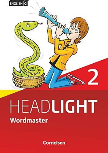 9783060335947: English G Headlight Allgemeine Ausgabe Band 2: 6. Schuljahr Wordmaster Vokabellernbuch