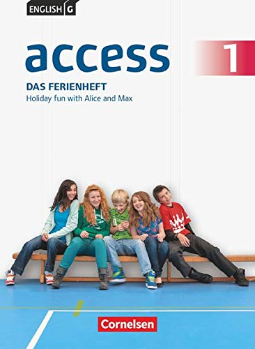 9783060336340: English G Access 01: 5. Schuljahr. Das Ferienheft: Holiday fun with Alice and Max. Arbeitsheft