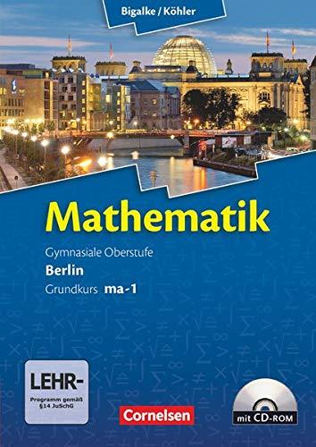 9783060400010: Mathematik Sekundarstufe II. Kerncurriculum / Grundkurs ma-1. Qualifikationsphase. Schülerbuch Berlin