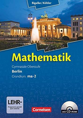 9783060400027: Mathematik Sekundarstufe II Kerncurriculum 1. Grundkurs Qualifikationsphase ma-2. Berlin. Schülerbuch