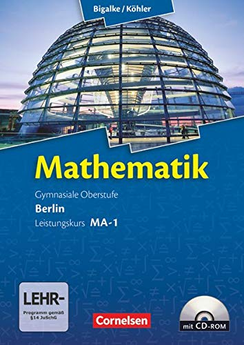 9783060400058: Mathematik Sekundarstufe II - Berlin - Neubearbeitung. Leistungskurs MA-1 - Qualifikationsphase - Schülerbuch mit CD-ROM