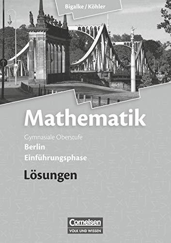 9783060400065: Mathematik Sekundarstufe II Einführungsphase. Lösungen zum Schülerbuch Berlin