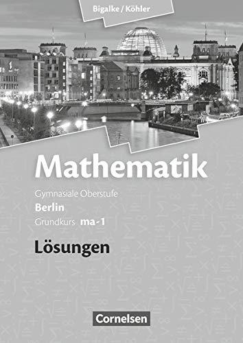 9783060400072: Grundkurs ma-1 - Qualifikationsphase - Lösungen zum Schülerbuch