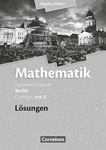 9783060400096: Grundkurs ma-3 - Qualifikationsphase - Lösungen zum Schülerbuch