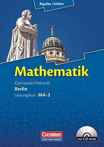 9783060400133: Mathematik Sekundarstufe II. Leistungskurs MA-3. Qualifikationsphase Berlin. Schülerbuch mit CD-ROM