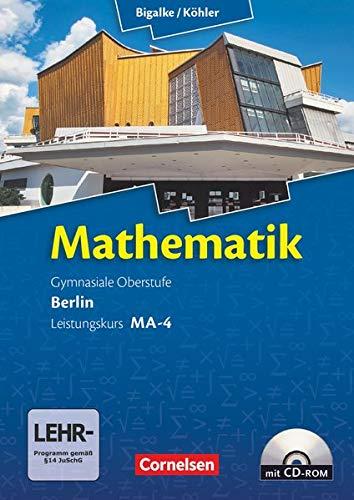 9783060400140: Mathematik Sekundarstufe II Leistungskurs MA-4 Qualifikationsphase. Schülerbuch Berlin