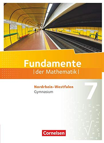 9783060403189: Fundamente der Mathematik 7. Schuljahr. Schülerbuch Gymnasium Nordrhein-Westfalen