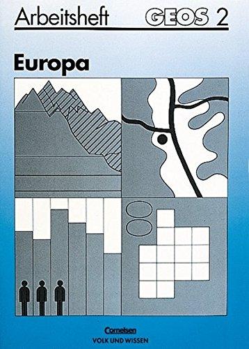 9783060406418: GEOS, Allgemeine Ausgabe, Bd.2, Europa (Ausgabe nicht für Sachsen), neue Rechtschreibung