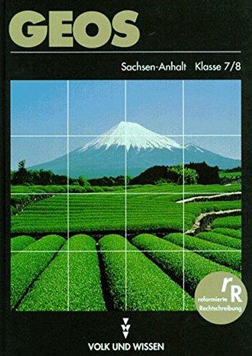 9783060407392: GEOS Klasse 7/8. Lehrbuch Geographie. RSR. Sachsen-Anhalt