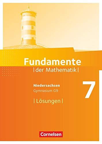 9783060413249: Fundamente der Mathematik 7. Schuljahr. Lösungen zum Schülerbuch Gymnasium Niedersachsen