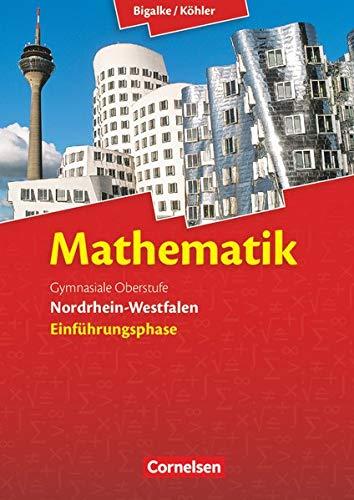9783060419128: Mathematik Sekundarstufe II Einführungsphase. Schülerbuch Nordrhein-Westfalen