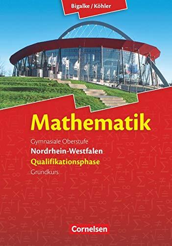 9783060419135: Mathematik Sekundarstufe II. Qualifikationsphase Grundkurs. Schülerbuch Nordrhein-Westfalen
