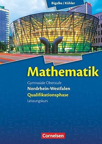 9783060419142: Mathematik Sekundarstufe II Nordrhein-Westfalen. Qualifikationsphase für den Leistungskurs. Schülerbuch
